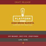 Platform High Brow Barista